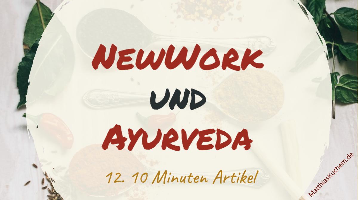 NewWork und Ayurveda