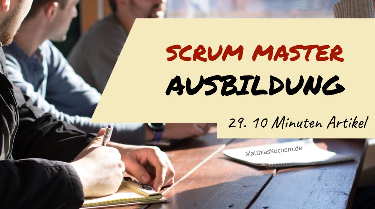 Scrum Master – Ausbildung
